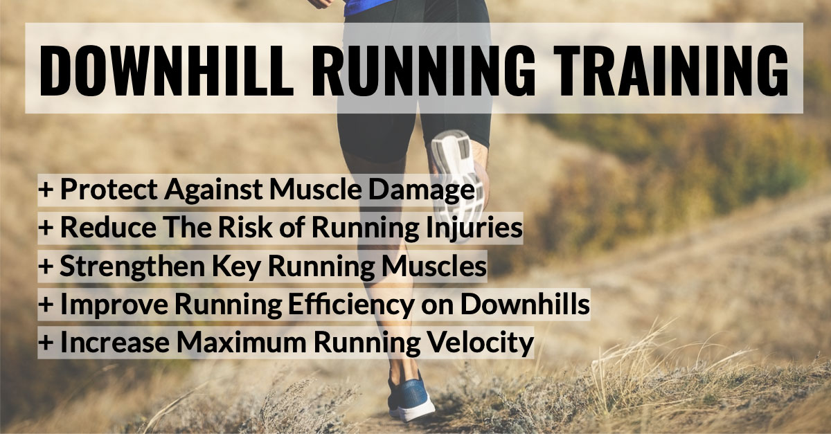 Downhill Running Training