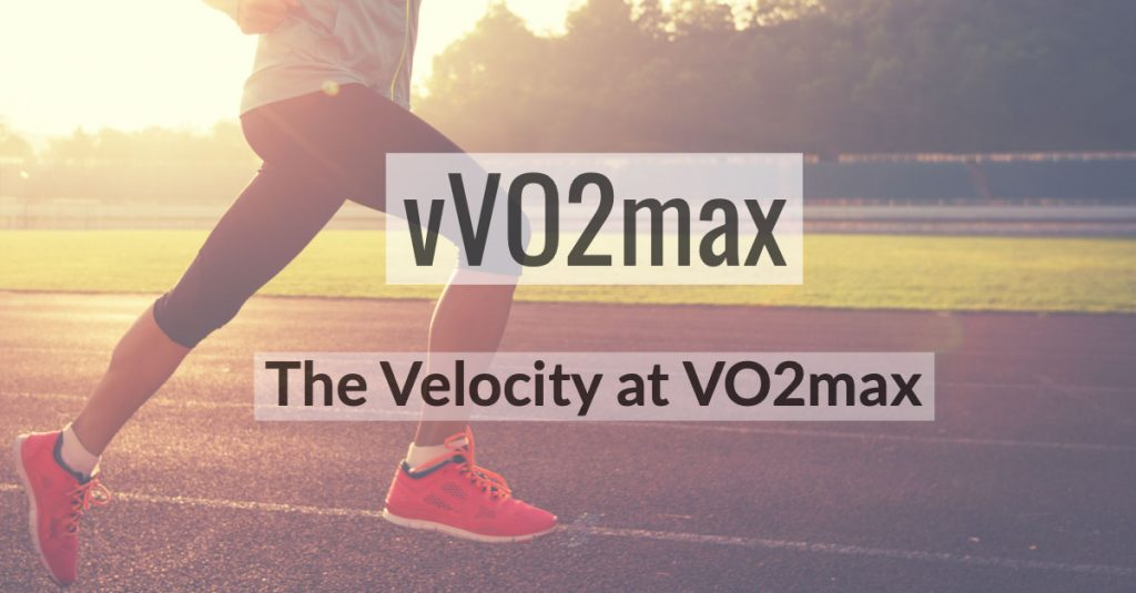 vVO2max - The Velocity at VO2max