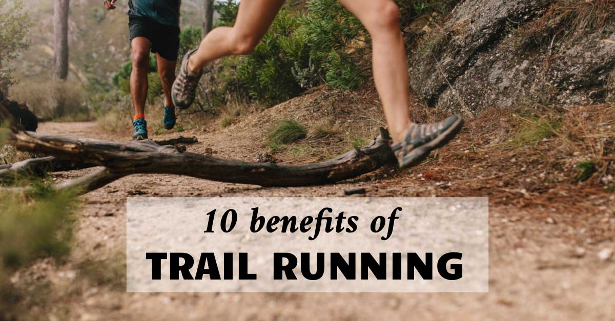 Trail Running Benefits