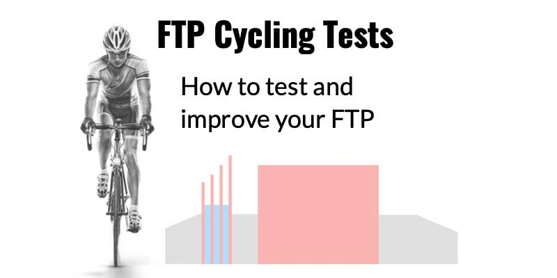 FTP Cycling Tests: How to improve FTP