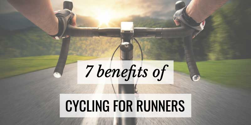 7 Benefits of Cycling for Runners