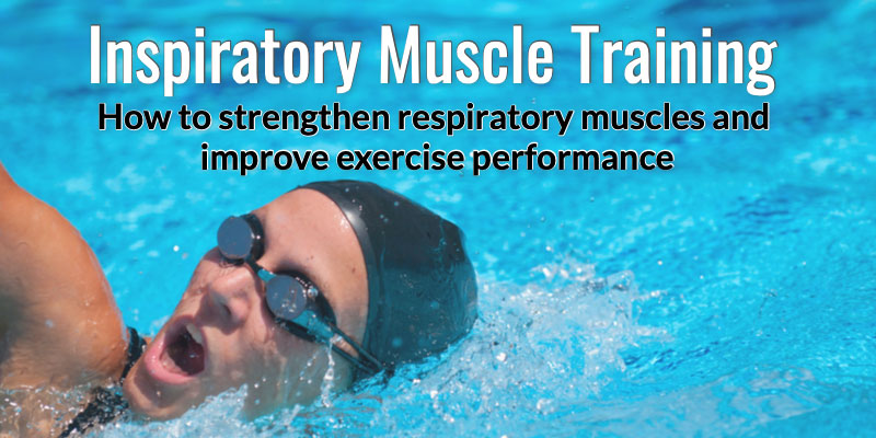 Inspiratory Muscle Training Benefits